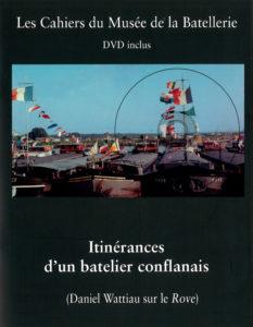 «Itinérances d'un batelier conflanais»