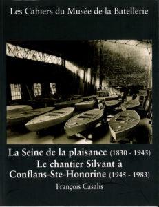 « La Seine de la plaisance; le chantier Silvant à Conflans-Ste-Honorine »