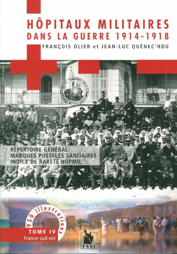 «Hôpitaux militaires dans la guerre 1914-1918»