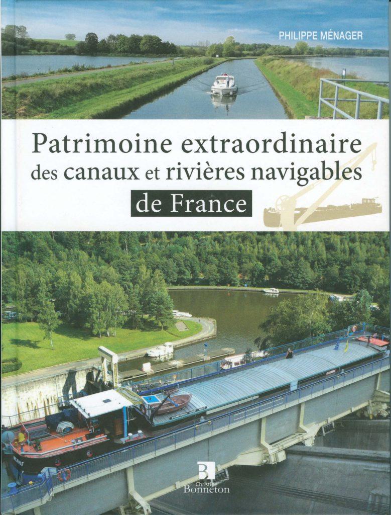 « patrimoine extraordinaire des canaux et rivières navigables »